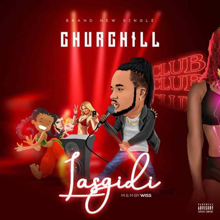 MUSIC: Churchill – Lasgidi (M&M Wiss)