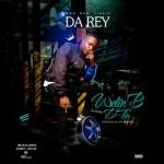 MUSIC: Da Rey- Wetin B D Tin