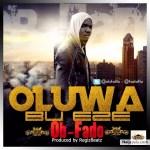 MUSIC: Obfado- Oluwa bu eze