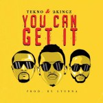 MUSIC: Tekno – You Can Get It Ft. 2KINGZ