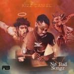 MUSIC: Kizz Daniel – Bad ft. Wretch 32