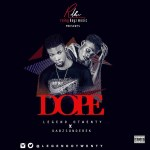 MUSIC: Legend Otwenty Ft Dabzsonderek – Dope | @legendotwenty