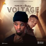 MUSIC: YungCN ft Basicz – Voltage prod by Notchman @yungcn_