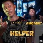 MUSIC: Latest Ft Oluwq Dqmzy – Helper (Prod. Fynext Roland)