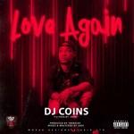 MUSIC: Dj Coins – Love Again