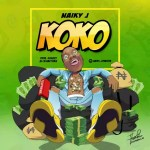 MUSIC: Naiky J – Koko