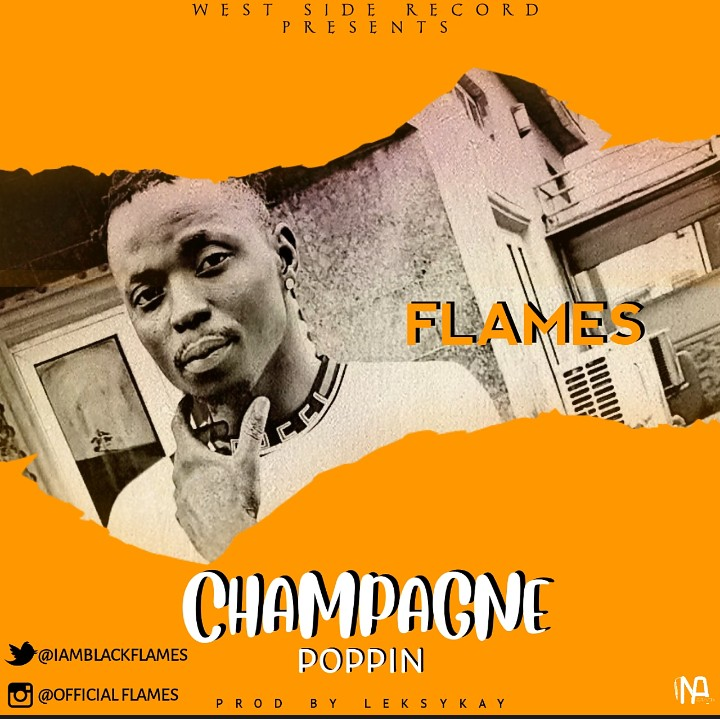 Flames – Champagne Poppin