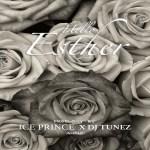 MUSIC: Ice Prince ft. DJ Tunez – Hello Esther