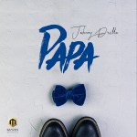 MUSIC: Johnny Drille – Papa
