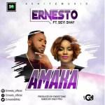 MUSIC: Ernesto – Amaka ft Seyi Shay