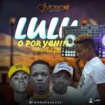 MIXTAPE: DJ MASSCOT – LULU O POR YEH MIXTAPE