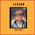 MUSIC: Oxlade – Legend