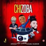 MUSIC: DJ Lamp – Chizoba Ft. Afro-Guy & Double Silencer