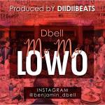 MUSIC: Dbell – Lowo