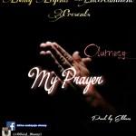 MUSIC: Olumzy – My Prayer