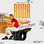 MUSIC: Laberry Manny – Asela