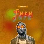 MUSIC: Raydeo – Juru (Prod. By Badman Mr Producer)