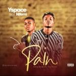 MUSIC: Yspace Feat. Nifemi – Pain