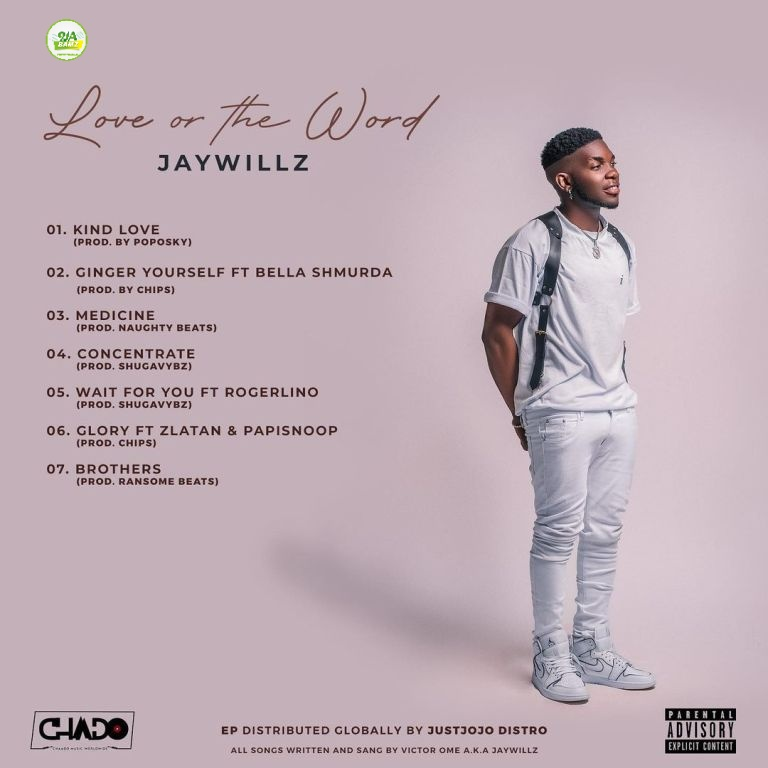 [ALBUM] Jaywillz – Love Or The Word (EP)
