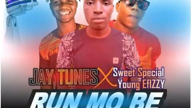 Photo of Mp3: JayTunez x SweetSpecial x Yung Effizzy- Run mo be –
