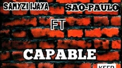 Photo of Mp3: Samyzi Ft Sao Paulo – CAPABLE (prod by dR tAb)