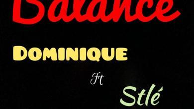 Photo of FreshHits: Dominique ft Stlé –  Balance