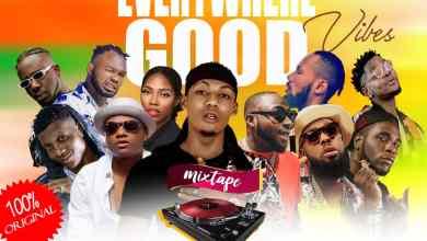 Photo of Mixtape: Dj Pinso – Everywhere Good Vibes Mix