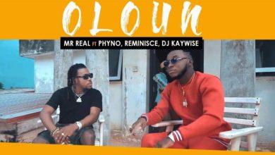 Photo of Video: Mr Real ft Phyno, Reminisce & DJ Kaywise – Oloun