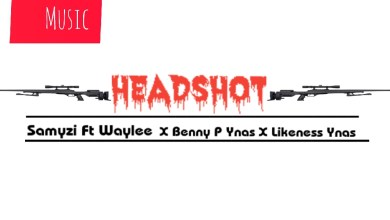 "Photo of Music: Samyzi – ""HEADSHOT"" ft. Waylee X Benny P & Likeness Ynas"