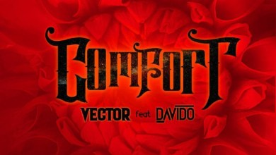 Photo of Vector ft. Davido – Comfortable