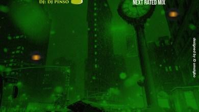 Photo of NaijaBlast Next Rated Mix (March Edition) Ft. Dj Pinso & Analysis
