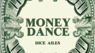 Photo of Dice Ailes – Money Dance