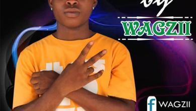 Photo of Wagzii – Ije Money