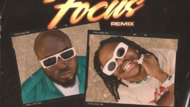 Photo of Ajimovoix Ft. Dice Ailes – Focus (Remix)