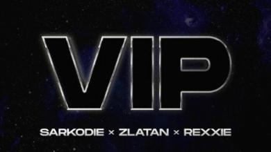 Photo of Sarkodie Ft. Zlatan & Rexxie – VIP