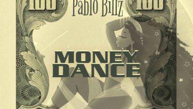 Photo of Pablo Billz – Money Dance
