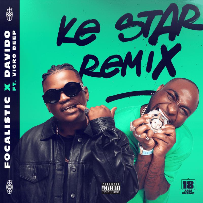 Focalistic Davido Ke Star Remix