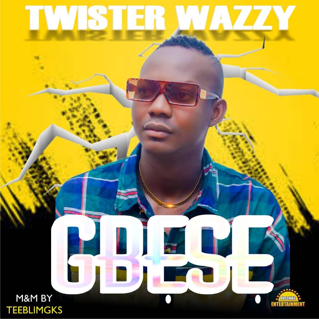 Twister Wazzy - Gbese