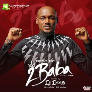 DJ Davisy – Best Of 2Baba Mixtape (All Old and New Songs)