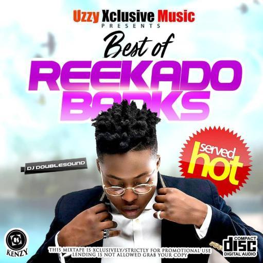 [Updated] Best Of Reekado Banks Mixtape - Dj Doublesound