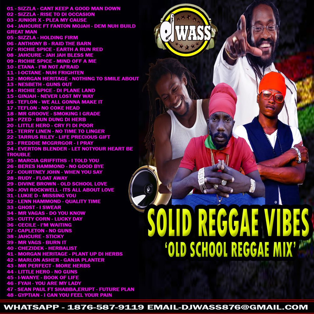 DJ Wass Solid Old School Raggae Mix