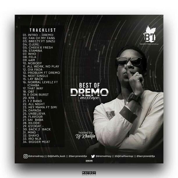 Best Of Dremo Songs Dj Mixtape