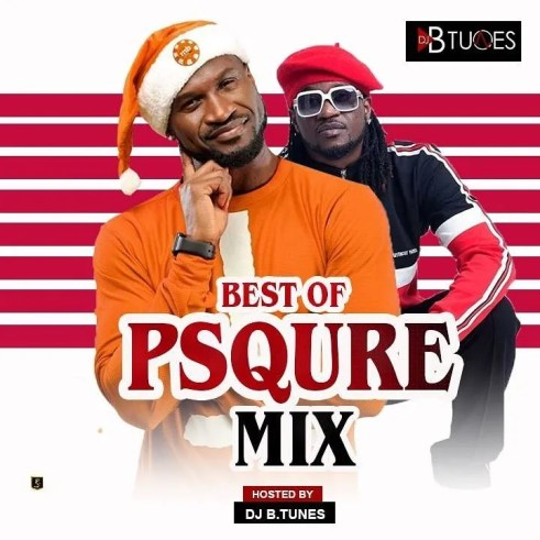 Best of P Square Mixtape Of All Time