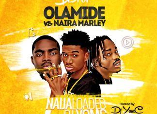 Best Of Olamide vs Naira Marley Dj Mix 2019