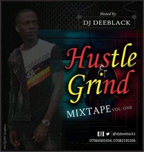 (Naija Non Stop Dj Mix) Hustle & Grind Mixtape October 2019