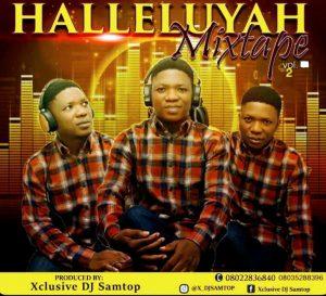 Dj Samtop - Halleluyah Mix (Naija 2019 Gospel Mixtape)