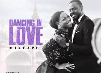 [Wedding Love Songs] DJ Ayi – Dancing In Love Mix