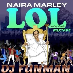 Dj Funman - Lord Of Lamba (Naira Marley) Ep [Mixed]
