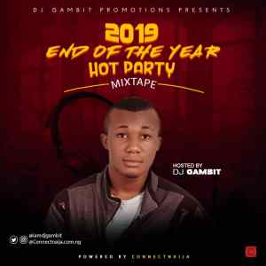 DJ Gambit - 2019 End Of The Year Hot Party Mixtape