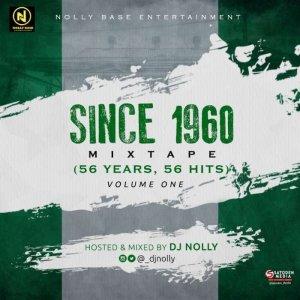 DJ Nolly – #Since1960 (Naija Old Skul Mix)